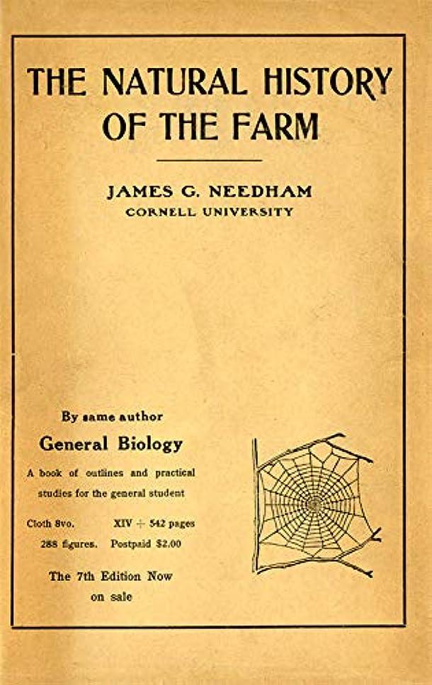 昇進死市場Natural History of the Farm: A Guide to the Practical Study of the Sources of Our Living in Wild Nature (English Edition)