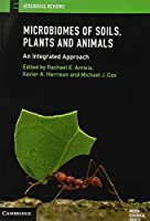Microbiomes of Soils, Plants and Animals: An Integrated Approach (Ecological Reviews)