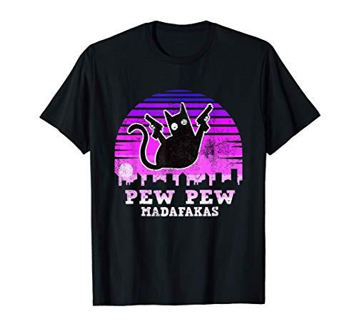 Pew Pew Madafakas Gato Cat Divertido Mujer Hombre Camiseta