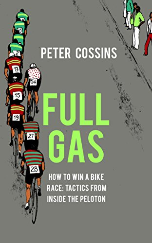 Full Gas: How to Win a Bike Race - Tactics from Inside the Peloton