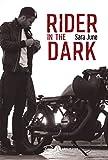 Rider in the dark