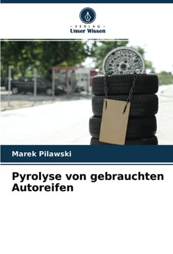 Pyrolyse von gebrauchten Autoreifen