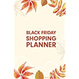 Black Friday Shopping Planner: Ultimate Shopping Organizer and Planner (family) with Gift, Holiday Shopping List, Order. (Shopping Planner)