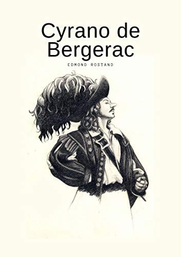 Cyrano de Bergerac: Libro Completo - Edmond Rostand