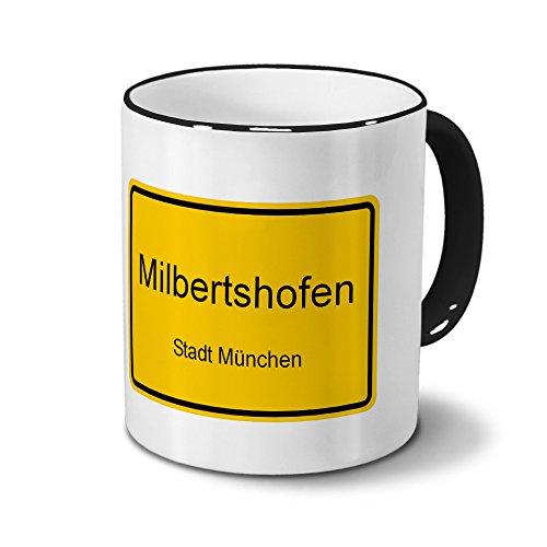 Städtetasse Milbertshofen - Stadt München - Design Ortsschild - Stadt-Tasse, City-Mug, Becher Schwarz