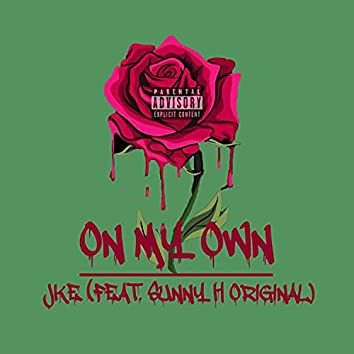 On My Own (feat. Sunny H Original)