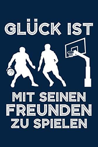 Mit Freunden spielen: Notizbuch für Basketball Basketballer-in Basketballspieler-in Basketball-Fan