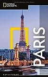NATIONAL GEOGRAPHIC Reiseführer Paris: Das ultimative Reisehandbuch mit über 500 Adressen und praktischer Faltkarte zum Herausnehmen für alle Traveler. (NG_Traveller)