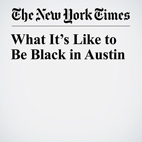 What It's Like to Be Black in Austin copertina