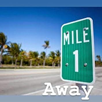 Mile Away