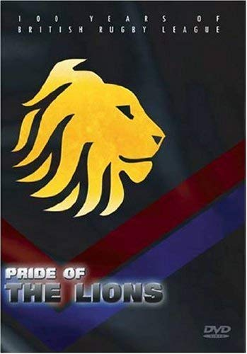 Pride Of The Lions - 100 Years Of British Rugby League [UK Import]