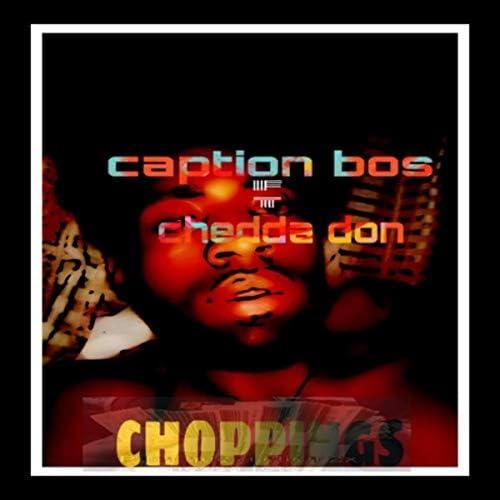 Caption Bos & chedda don