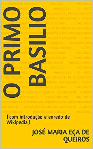 O primo Basilio: (com introdução e enredo de Wikipedia) (Amarillo)