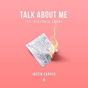 Talk About Me (feat. Victoria Zaro)