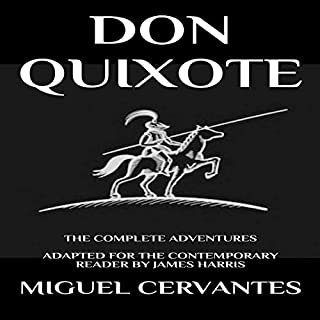 Don Quixote: The Complete Adventures - Adapted for the Contemporary Reader audiobook cover art