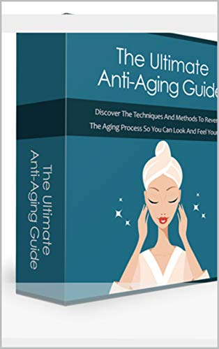 41CpxYgzW0L - Ultimate Anti-Aging Guide