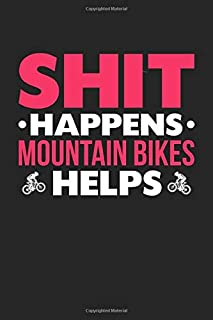 Shit Happens Mountain Bikes Helps: Personal Planner 24 month 100 page 6 x 9 Dated Calendar Notebook For 2020-2021 Academic Year