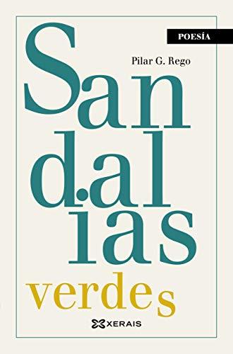 Sandalias verdes, zapatos azuis e cans negros (Edición Literaria - Poesía E-Book)...