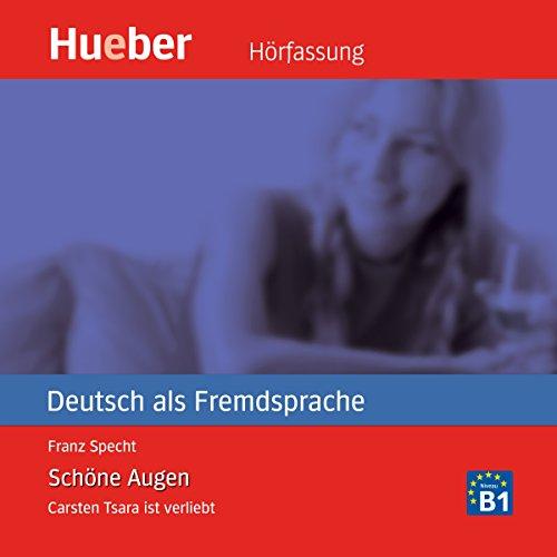 Carsten Tsara - Schöne Augen audiobook cover art