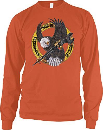 Amdesco Men's Iron Workers Paid to Get HIGH Long Sleeve Shirt, Orange Large