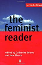 The Feminist Reader: Essays in Gender and the Politics of Literary Criticism, 2nd Edition