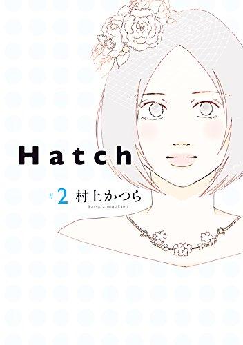 Hatch(2) (FEEL COMICS)