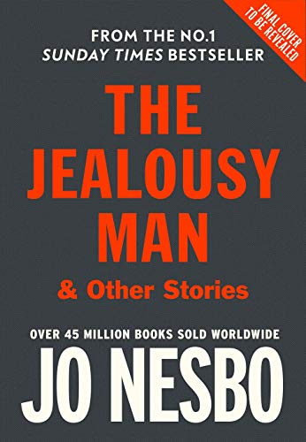 The Jealousy Man and Other Stories: Jo Nesbo