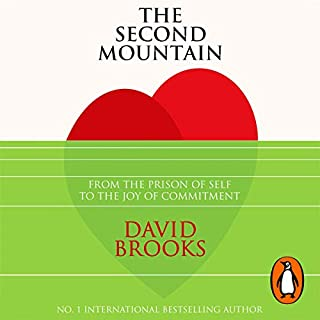 The Second Mountain                   By:                                                                                                                                 David Brooks                               Narrated by:                                                                                                                                 Arthur Morey                      Length: 12 hrs and 58 mins     1 rating     Overall 5.0