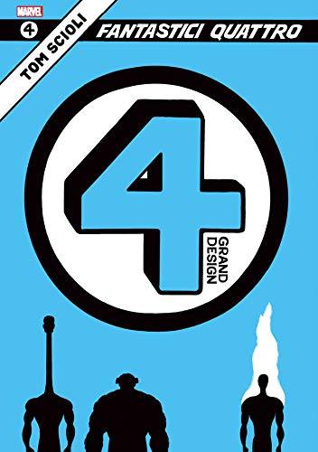 Fantastici Quattro. Grand design: 1