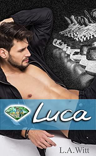 Luca (Gentlemen of the Emerald City Book 1) by [L.A. Witt]