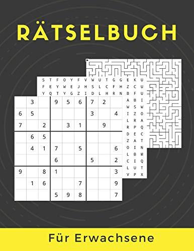 Rätselbuch Für Erwachsene: Sudoku, Labyrinthe, Wortsuchrätsel Und Wörter Entschlüsseln Großdruck Puzzles Mit Lösungen