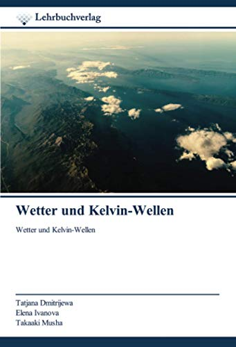 Wetter und Kelvin-Wellen: Wetter und Kelvin-Wellen