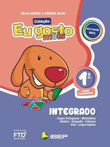 EU GOSTO MAIS INTEGRADO - 1 ANO