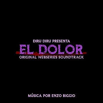 El Dolor (Original Webseries Soundtrack)