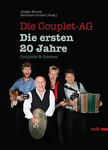 Die Couplet-AG. Die ersten 20 Jahre: Couplets & Szenen