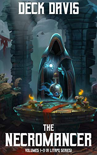 The Necromancer: Volumes 1-3 (A LitRPG Series) (English Edition)