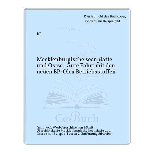 Mecklenburgische seenplatte und Ostse.. Gute Fahrt mit den neuen BP-Olex Betriebsstoffen