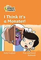 Level 4 - I Think it's a Monster! (Collins Peapod Readers)