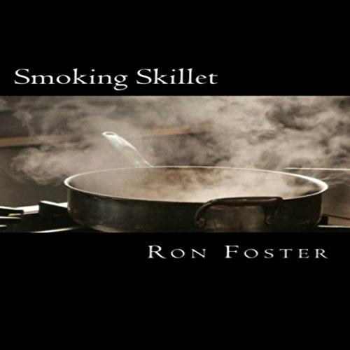 Smoking Skillet audiobook cover art