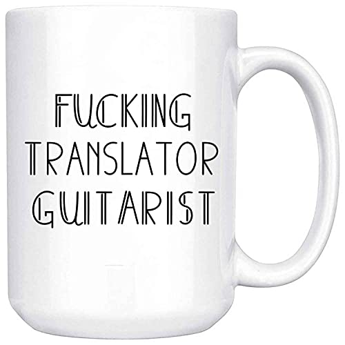 Fucking Great TRANSLATOR Job Lover Humorous Pride Graduation For Friends Coworkers Collegues Family Men Women H50252-140 Present For Birthday, Anniversary, National Grandparents Day 15 Oz White Coffee
