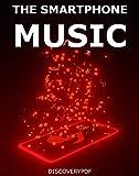 The Smartphone Music (English Edition)