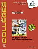 Nutrition: Réussir les ECNi (les référentiels des collèges)