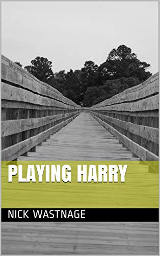 Book: Playing Harry (The Harry Fingle Collection) by Nick Wastnage