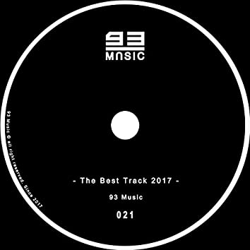 The Best Track 2017 By: 93 Music II