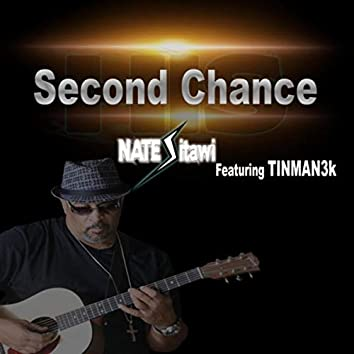 Second Chance (feat. Tinman3k)