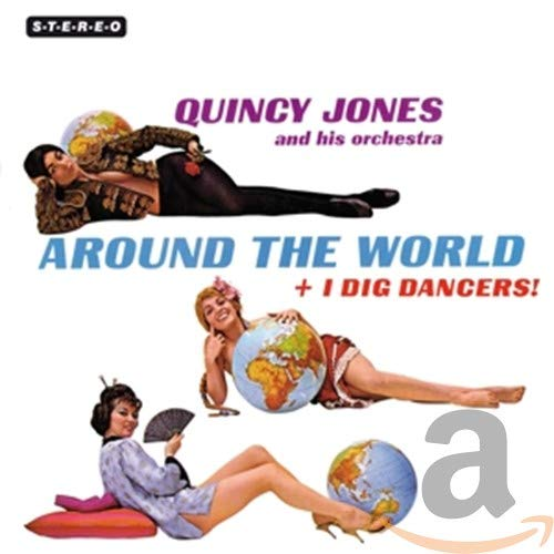 Around The World + I Dig Dancers! + 4 Bonus Tracks