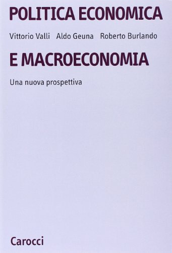 Politica economica e macroeconomia. Una nuova prospettiva