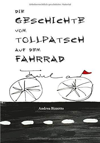 Die Geschichte vom Tollpatsch auf dem Fahrrad