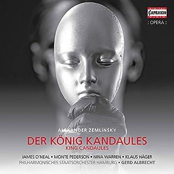 Zemlinsky: Der König Kandaules, Op. 26