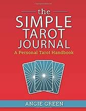 The Simple Tarot Journal: A Personal Tarot Handbook